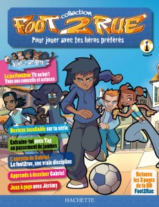 Foot2Rue Edition Hachette Tests marketing sur 4 numéros